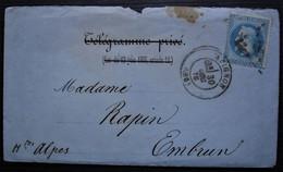 Avignon 1870 Lettre Pour Embrun Dans Enveloppe Télégramme Privé Barré Voir Photos - 1849-1876: Periodo Classico