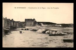 62 - WIMEREUX - CONSTRUCTION DE LA DIGUE - JOUR DE TEMPETE - Otros Municipios