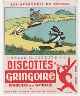 BUVARD ILLUSTRÉ - BISCOTTES  GRINGOIRE - AVENTURES DE GRINGO - CHASSE INTERDITE N° 1 - Levensmiddelen