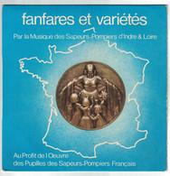 DISQUE 33 TOURS PUBLICITAIRE AU PROFIT DE L'OEUVRE DES PUPILLES DES SAPEURS POMPIERS FRANCAIS D'INDRE & LOIRE - Formati Speciali