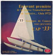DISQUE 33 TOURS PUBLICITAIRE CAP 33 EXPORT BIERE EN AVANT PREMIERE DA LA COURSE TRANSATLANTIQUE EN SOLITAIRE JUIN 1972 - Formati Speciali