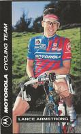 PETIT CARTE CYCLISME LANCE ARMSTRONG TEAM MOTOROLA 1993 FORMAT 5,5 X 8,7 - Cycling