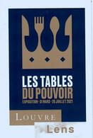 Ticket  Billet D'entrée Du Musée Du Louvre à Lens Les Tables Du Pouvoir Mars à Juillet 2021 - Tickets D'entrée