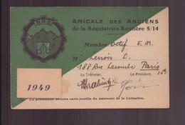"""Carte De Membre """" Amicale Des Anciens De La Régulatrice Routière """" 1949 - Andere"""