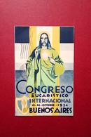Cartolina Originale XXXII Congresso Eucaristico Internacional Buenos Aires 1934 - Non Classificati
