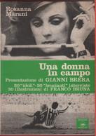 Una Donna In Campo - Rosanna Marani, Presentazione Gianni Brera - Unclassified