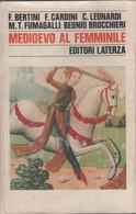 Medioevo Al Femminile  - AA.VV. - Unclassified
