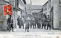 51  AY EN CHAMPAGNE  LA REVOLUTION DE 1911   LA MAISON RONDEAU GARDEE MILITAIREMENT  (ETAT D'USAGE) - Ay En Champagne