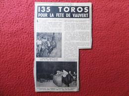 VAUVERT FETE VOTIVE 135 TOROS ABRIVADO 1947 - Historische Documenten