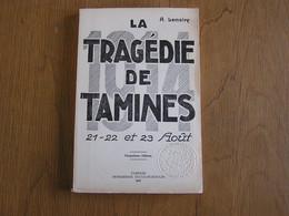 LA TRAGEDIE DE TAMINES Lemaire A Régionalisme Guerre 14 18 Invasion Allemande Bataille Sambre Velaine Alloux Août 1914 - Belgium