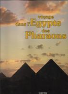 Voyage Dans L'égypte Des Pharaons - Archeology