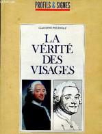 La Vérité Des Visages - Profils Et Signes - Fournols Claudine - 1989 - Esotérisme