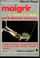 Maigrir Et Vaincre La Cellulite Par La Détente Nerveuse- Méthode D'amincissement Psychosomatique, Efficace Et Durable, S - Libri