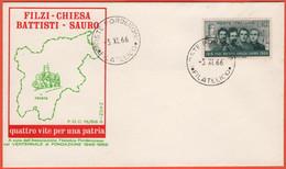 ITALIA - REPUBBLICA ITALIANA - 1966 - Battisti-Filzi-Chiesa-Sauro - FDC - Naonis - F.D.C.
