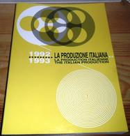 LA PRODUZIONE ITALIANA 1992 / 1993 - ASSOCIAZIONE NAZIONALE INDUSTRIE CINEMATOGRAFICHE E AUDIOVISIVI - Cinema E Musica