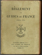Livret : Réglement Des Guides De France Scoutisme Féminin * Edition1937 * - Pfadfinder-Bewegung
