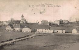 39 MONTROND   CPA    Quartier De L'Eglise    Précurseur - Sonstige Gemeinden