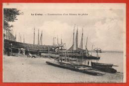 Le Crotoy. - Construction D'un Bâteau De Pêche - Le Crotoy