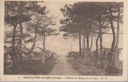 MONTALIVET LES BAINS - ENTREE DU BOURG - Autres Communes