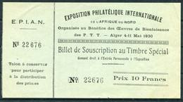 1930 Exposition Philatelique Internationale De L'Afrique Du Nord E.P.I.A.N. Alger Kalampokis Stamp Exhibition Ticket - Ohne Zuordnung