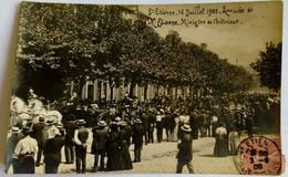 42 Saint Etienne (Loire) 16 Juillet 1905 Arrivée De Monsieur Etienne Ministre De L'intérieur Inédite - Saint Etienne