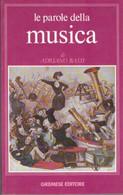 ADRIANO BASSI LE PAROLE DELLA MUSICA 1992 GREMESE - Cinema E Musica