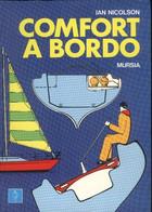 IAN NICOLSON COMFORT A BORDO MURSIA EDITORE 1986 - Bricolage