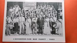CPA.(75) PARIS Accordeon Club MAX FRANCY Photo Groupe Accordéonnistes Grosses Caisses.Reines ( R3.111) - Autres