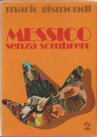 Messico Senza Sombrero - Mario Gismondi - Unclassified