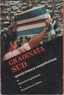 Gradinata Sud - Edoardo Guglielmino, Francesco La Motta - Unclassified