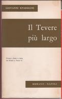 Il Tevere Più Largo - Giovanni Spadolini - Unclassified