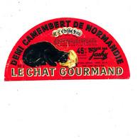 A A 129 /   ETIQUETTE DE   FROMAGE  DEMI-   CAMEMBERT  LE CHAT  GOURMAND    FABRIQUE EN NORMANDIE  50 Z. - Cheese