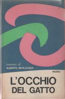 L'occhio Del Gatto - Alberto Bevilacqua - Unclassified