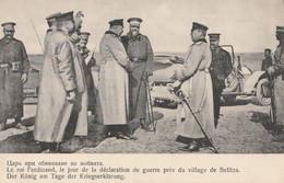 Guerre Balkanique - Le Roi Ferdinand, Le Jour De La Déclaration De Guerre Près Du Village De Belitza - Militaria - Bulgaria