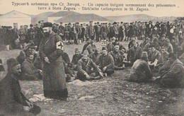 Guerre Balkanique - Un Capucin Bulgare Sermonnant Des Prisonniers Turcs à Stara Zagora - Militaria - Bulgaria