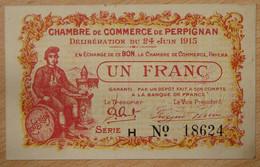 Perpignan ( 66 - Pyrénées-Orientales ) 1 Franc Chambre De Commerce 24-06-1915 Série F N° Sans Virgule - Cámara De Comercio