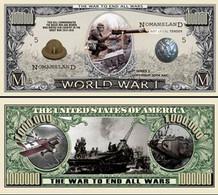USA World War I Commemorative Novelty Banknote 1 Million Dollar - UNCIRCULATED & CRISP - Other - America