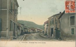 55) Tronville : Grande Rue (rive Droite) (1909) (EB) - Other Municipalities