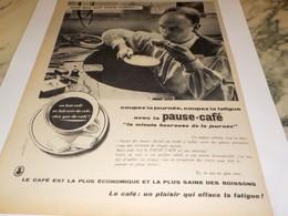 ANCIENNE PUBLICITE UN ORFEVRE VOUS DIT PAUSE CAFE 1960 - Posters