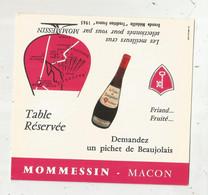 Réservation De Table De Restaurant ,publicité ,TABLE RESERVEE ,carton Pliable ,neuf ,MOMMESSIN ,MACON ,Beaujolais - Non Classificati
