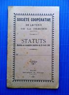 Statuts Modifiés De La Société Coopérative De La Laiterie  De La Crèche (Deux Sèvres) - 1920 + Document De Tournée - Decrees & Laws