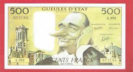 FAUX 500 FRANCS PASCAL VRAI 500 FRANCS JACQUES CHIRAC 1995 GUEULES D ETAT PAR MULATIER PUBLICITE GLENAT - 500 F 1968-1993 ''Pascal''