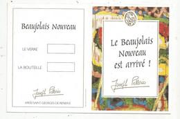 Publicité De Table De Restaurant , Tarif Au Verre , BEAUJOLAIS NOUVEAU , J. PELLERIN,69, St Georges De Reneins - Non Classificati