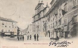 AK OLD POSTCARD - SVIZZERA -  BELLINZONA - PIAZZA DELLA CATTEDRALE - ANIMATA , VIAGGIATA 1901 -  S71 - TI Tessin