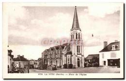 CPA La Suze Place De L&#39Eglise - La Suze Sur Sarthe