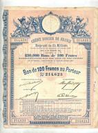 Emprunt Credit Foncier Bon 100 Francs  1887 - Other