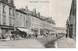 55 - SAINT MIHIEL - Rue Notre Dame  (Petite Animation, Commerces - Attelage) - Saint Mihiel