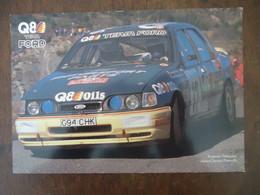 Carte Q8 Team FORD SIERRA Cosworth 4 X 4,  RALLYE - François DELECOUR / A. C. PAUWELS - ( 21 X 14 Cm) - Car Racing - F1