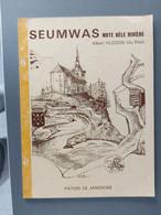 Seumwas Note Bèle Rivière (Patois De Jamoigne) - Belgio