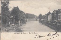 CHARLEROI / LA SAMBRE / QUAI DE NAMUR  1905 - Charleroi